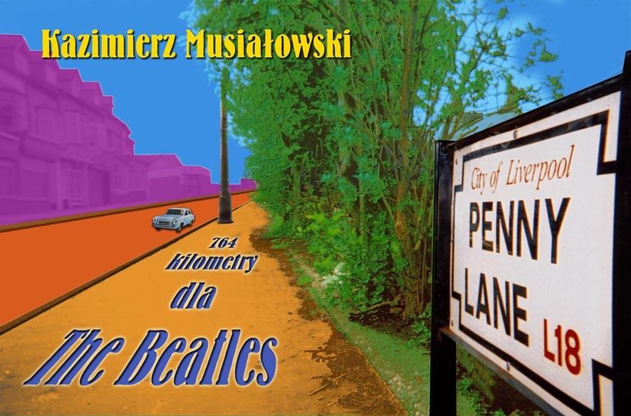 "Okładka książki ""764 kilometry dla The Beatles"